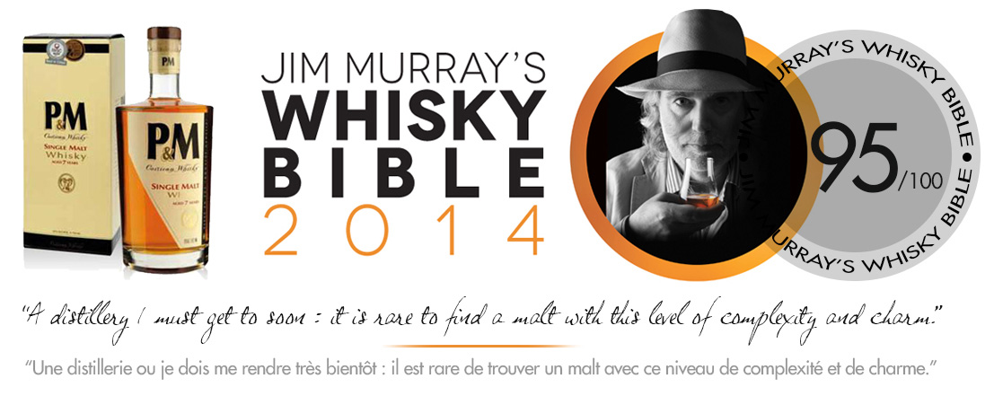 Le Whisky PM nommé 5ème meilleur du monde par la Bible du whisky de Jim Murray